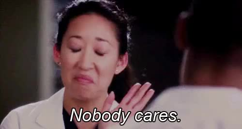 Watch and share Nobody Cares GIFs and Sandra Oh GIFs on Gfycat