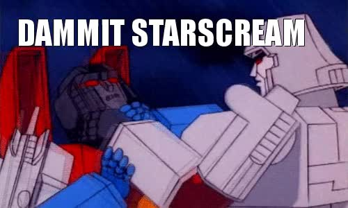 """Watch deltasquadproductions: """" Damnit Starscream! """" GIF on Gfycat. Discover more related GIFs on Gfycat"""