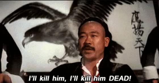 Watch and share I'll Kill Him, I'll Kill Him Dead! GIFs on Gfycat