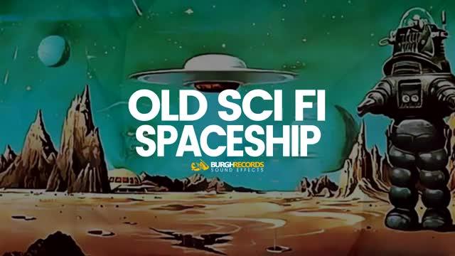 Old Sci-Fi Sound FX Spaceship Sound Effect (Free Sound