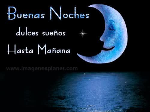 Watch and share Buenas Noches Dulces Sueños Hasta Mañana GIFs on Gfycat