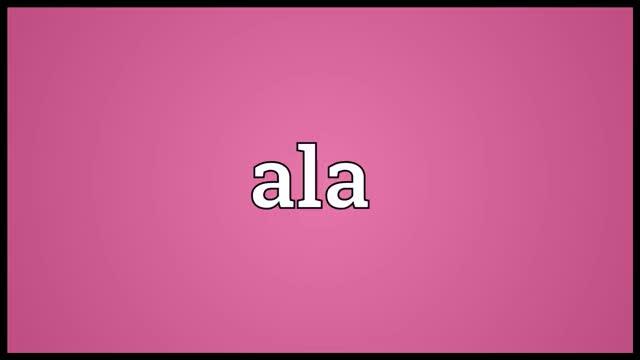 Watch Ala Meaning GIF on Gfycat. Discover more ala, ala definition, ala meaning, ala pronunciation, definition, pronunciation GIFs on Gfycat