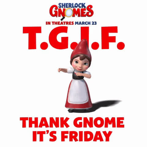It's friday my gnomes GIFs