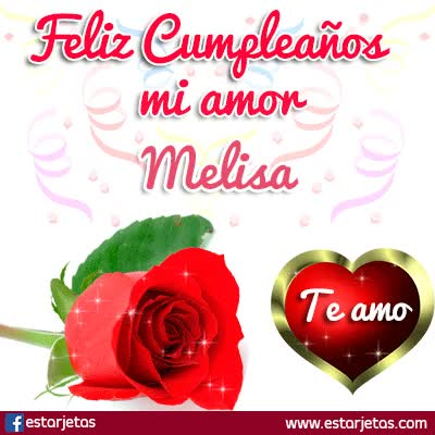 Watch and share Felíz Cumpleaños Mi Amor Melisa GIFs on Gfycat