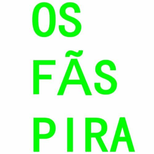 Watch and share Os Fãs Pira    @OsFasPira GIFs on Gfycat