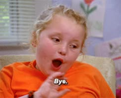 Watch this goodbye GIF on Gfycat. Discover more goodbye, honey boo boo GIFs on Gfycat