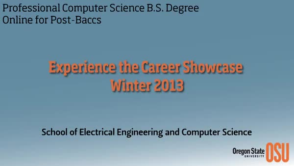 OSU's Computer Science Online Degree Career Showcase December 2013