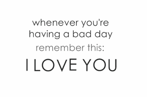 Bad Day, I Love You, ILY, Love, I love you GIFs