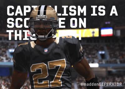 CAPITALISM  | Madden Giferator GIFs