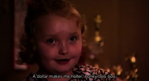 Watch Paid GIF on Gfycat. Discover more honey boo boo GIFs on Gfycat