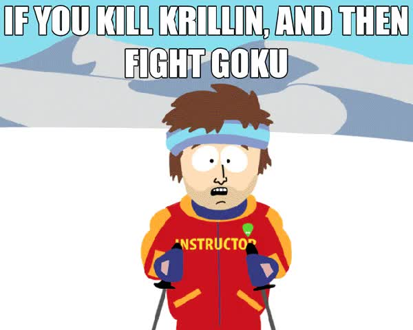 Watch If you kill Krillin and then fight Goku. You're gonna have a bad time. [Dragon ball Z DBZ anime meme Ski Instructor] (reddit) GIF on Gfycat. Discover more gfycatdepot GIFs on Gfycat