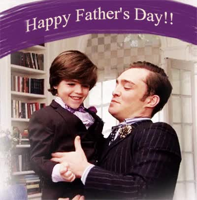 Watch this fathers day GIF on Gfycat. Discover more fathers day, gossip girl, happy fathers day GIFs on Gfycat