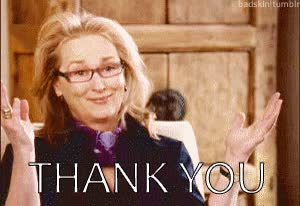 Watch and share Meryl Streep GIFs and Thank You GIFs on Gfycat