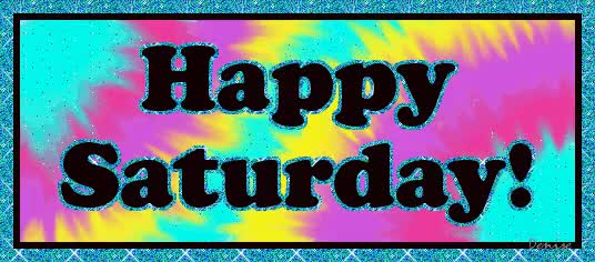 Watch and share Happy Saturday Glitter For  GIFs on Gfycat