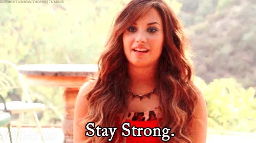 Watch and share Stay Strong, Demi, Demi Lovato GIFs on Gfycat