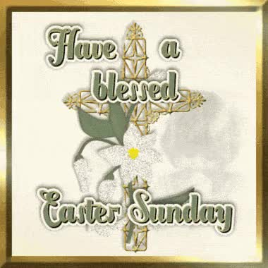 Watch and share Have Blessed Easter Sunday GIFs on Gfycat