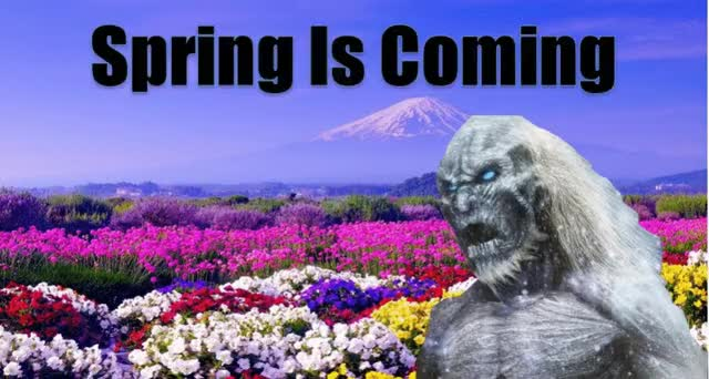 Watch and share Spring Is Coming GIFs and Winter Is Coming GIFs by Master blaster on Gfycat