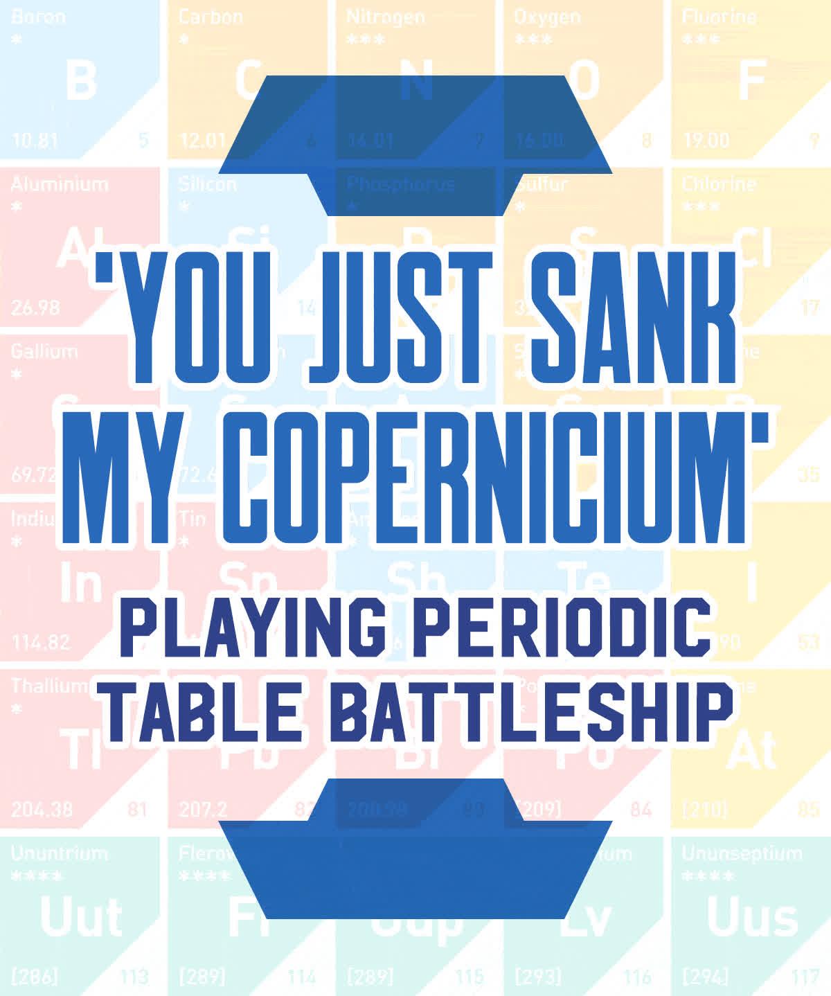 You just sunk my copernicium playing periodic table battleship playing periodic table battleship find make share gfycat gifs urtaz Choice Image