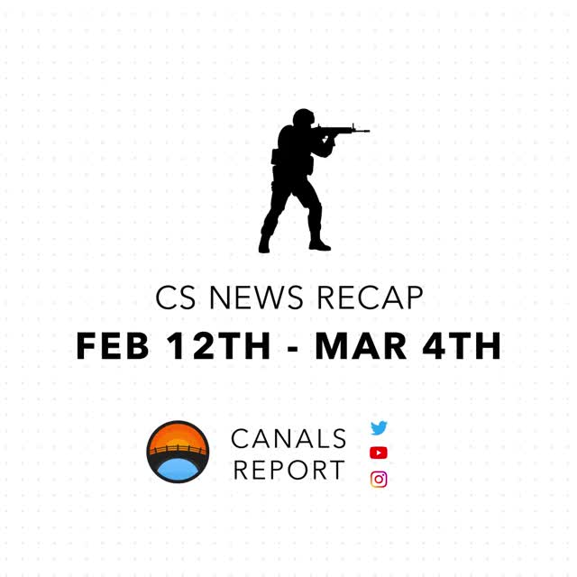 Watch and share Canals Report - CS Recap Feb 21st - Mar 4th GIFs by shounic on Gfycat