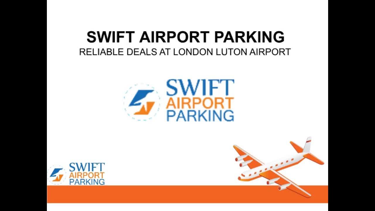 Swift Airport Parking Meet And Greet Luton Service Find Make