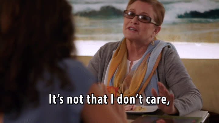 carrie fisher, i don't care, idc, Carrie Fisher GIFs