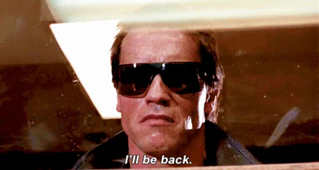 Watch and share Arnold I'll Be Back GIFs on Gfycat
