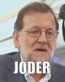 Watch Rajoy GIF by @txeroki on Gfycat. Discover more JODER, JOER, MELAFO GIFs on Gfycat