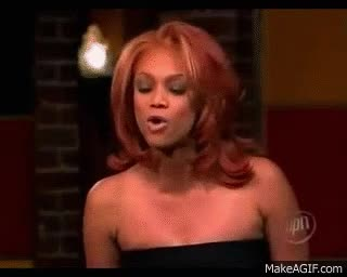 Watch and share Tyra Banks GIFs on Gfycat