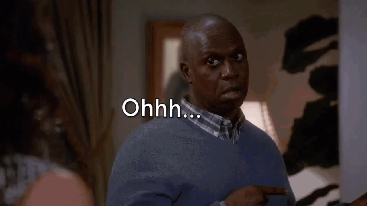 no, nope, oh, oh no, Ohhhh... Oh n... ...no...[Brooklyn Nine Nine Captain Holt GIFs