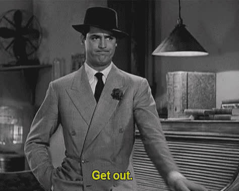 cary grant, get out, gtfo, get out GIFs