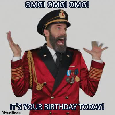 Watch and share Omg! Omg! Omg! It's Your Birthday Today! GIFs on Gfycat