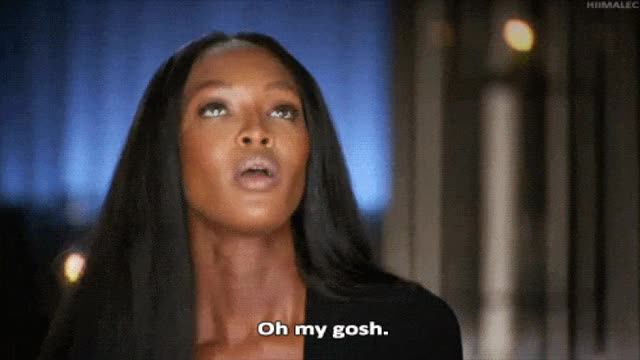 Watch and share Naomi Campbell GIFs and Oh My Gosh GIFs on Gfycat
