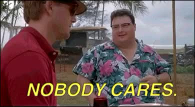Watch and share Nobody Cares GIFs and Wayne Knight GIFs on Gfycat