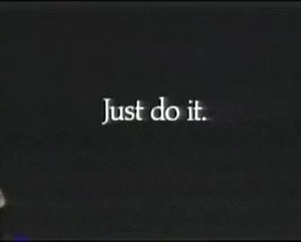 Watch this do it GIF on Gfycat. Discover more do it, go for it, just do it GIFs on Gfycat