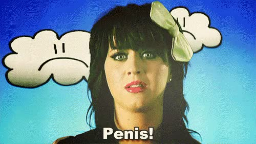 Watch and share Katy Perry GIFs and Penis GIFs by Reactions on Gfycat