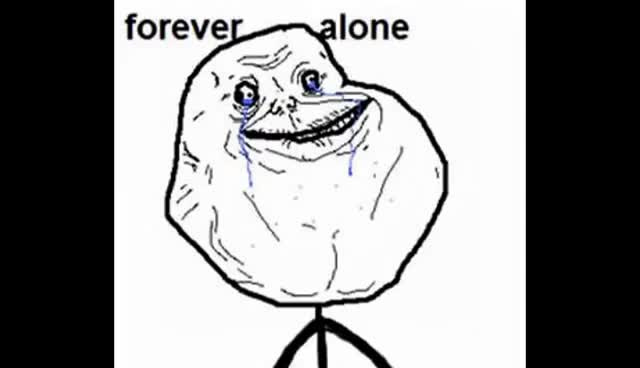 Watch Forever Alone GIF on Gfycat. Discover more memes GIFs on Gfycat