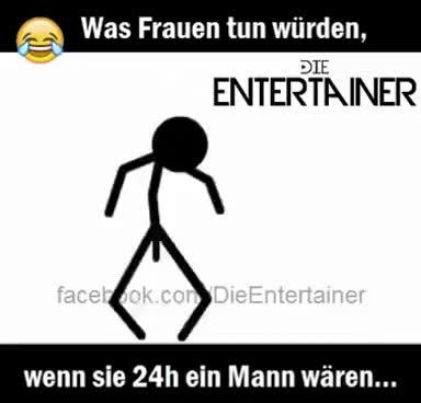 Was Frauen tun würden, wenn sie 24h ein Mann wären... sein 24h frauen, mann, frauen als mann, lol, haha, funny, woman, man, woman fun, frauen lustig, was frauen tun GIF