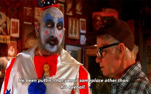 Watch and share The Devils Rejects GIFs and Captain Spaulding GIFs on Gfycat