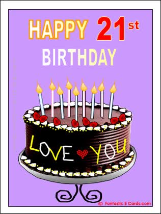Watch and share Age Specific Bday     Happy 21st Bday Card With Cake And Love You Note(ANIMATED) GIFs on Gfycat