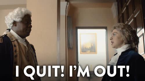 done, i quit, quit, quit GIFs
