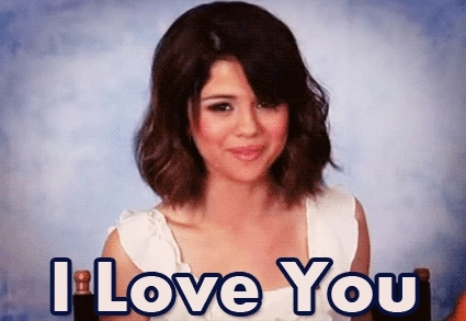 i love you, love you Selena Gomez Tu MsL GIFs