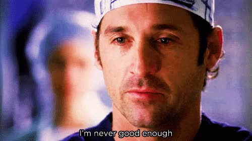 Watch and share Mcdreamy, Never, Good, Enough, Not GIFs on Gfycat