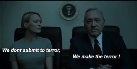 house of cards, kevin spacey, We Don't Submit to Terror (House of Cards) GIFs