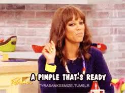 Watch Tyra Banks' Smize GIF on Gfycat. Discover more Favorite, GIF, GIFs, Habit, Pimple, Rachael, Rachael Ray, Rachael Ray Show, Ready, Squeeze, Strange, Strangest habit, The Big 3, Tyra, Tyra Banks, Whitehead, tyrabankssmize GIFs on Gfycat
