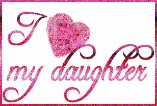 Watch and share I Love My Daughter GIFs on Gfycat