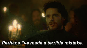 game of thrones, richard madden, terrible, terrible mistake GIFs