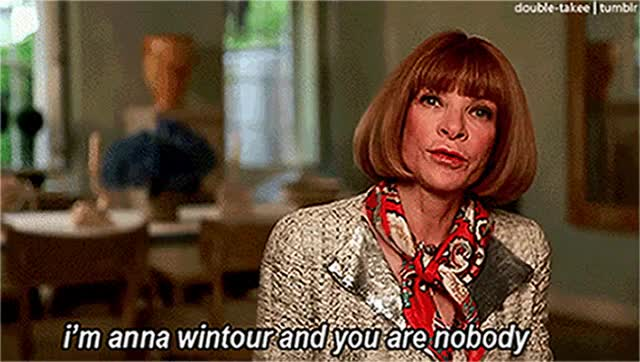 Watch and share Anna Wintour GIFs on Gfycat