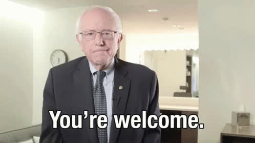 Bernie Sanders, you'rewelcome, yw, you're welcome GIFs