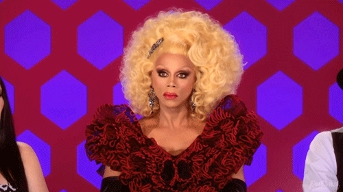 Rupaul, When Youre Feelin Your Look Your Friends Cancel You GIFs
