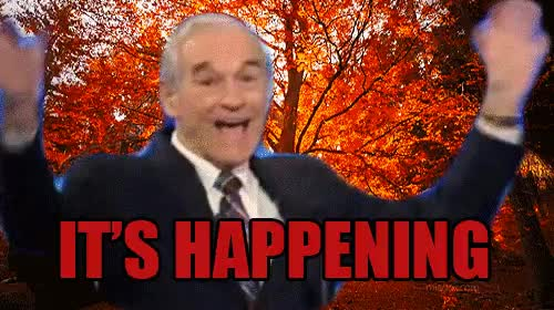 ron paul, IT'S HAPPENING : HighQualityGifs GIFs